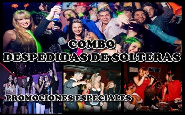 COMBO DESPEDIDAS DE SOLTERAS Y SOLTEROS
